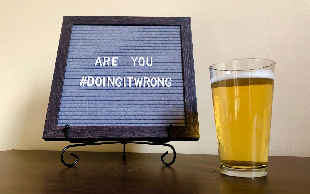 Are You #DoingitWrong?